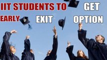 IITs considering early exit for weak students with BSc degree |OneIndia News
