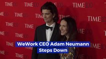 Adam Neumann Is Out At WeWork