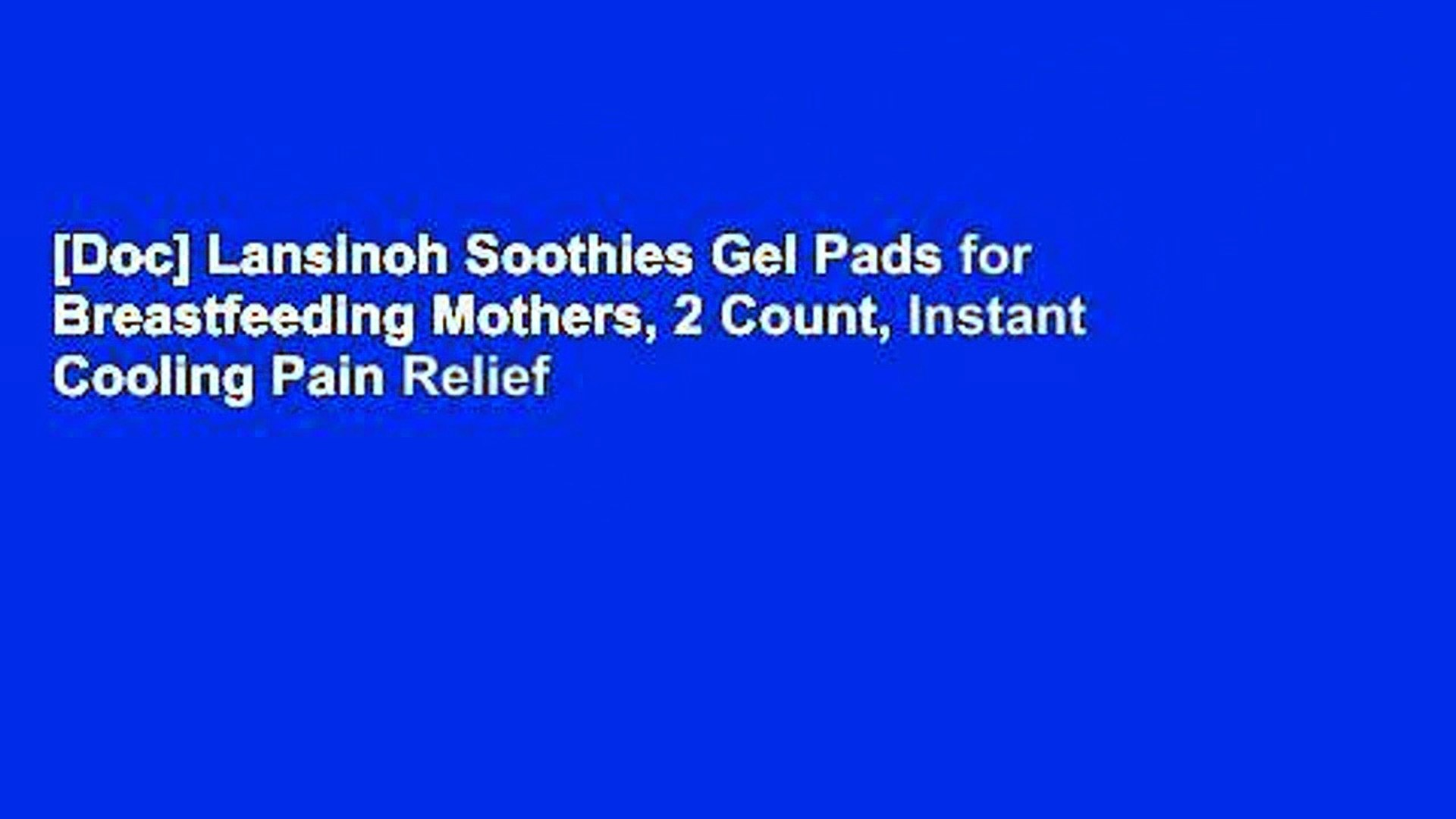 Lansinoh Soothies Gel Pads for Breastfeeding Mothers 2 Count