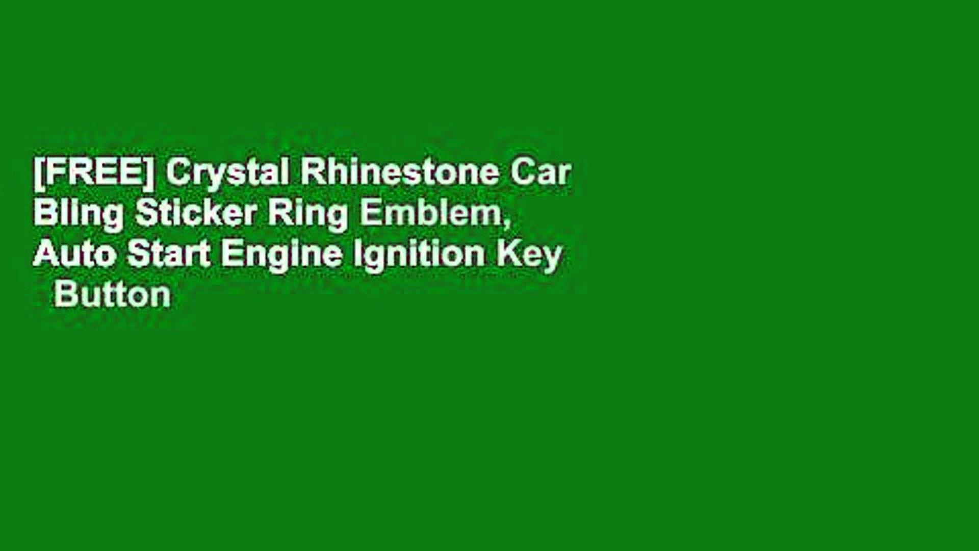Free Crystal Rhinestone Car Bling Sticker Ring Emblem Auto Start Engine Ignition Key Button
