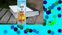 Full E-book Maybe You Should Talk to Someone: A Therapist, Her Therapist, and Our Lives Revealed