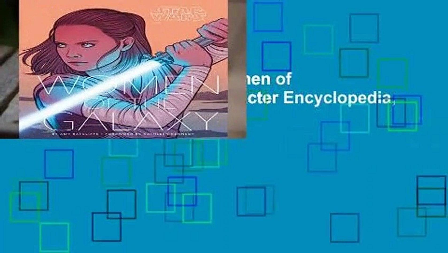 Full E-book  Star Wars: Women of the Galaxy: (Star Wars Character Encyclopedia, Art of Star Wars,