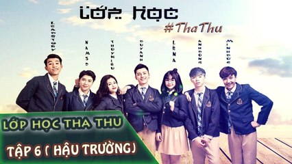 Lớp Học Tha Thu - OFFICIAL - BEHIND THE SCENES - Yến TaToo