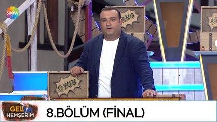 Gel Hemşerim 8. Bölüm (Final)