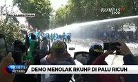 Demo Menolak RUU KUHP di Palu Berakhir Ricuh