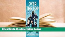 [MOST WISHED]  Over the Top: A Raw Journey to Self-Love