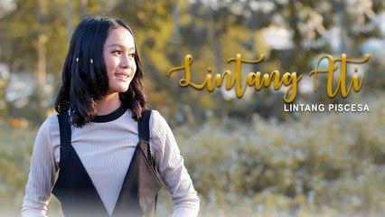 Lintang Piscesa - Lintang Ati (Official Music Video)