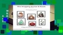 Wire Wrapping Stones   Beads, 2nd Edition: A Beginner s Guide to Wire Wrapping  Best Sellers