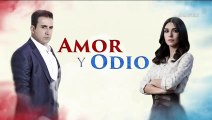 Amor y Odio Capitulo 126