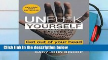 [FREE] Unfu*k Yourself: Get Out of Your Head and Into Your Life