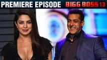 Priyanka Chopra To Come With Salman Khan In Bigg Boss 13 Premiere Episode?