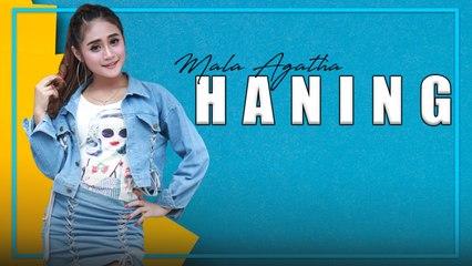 Mala Agatha - Haning (Official Music Video)