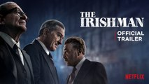 The Irishman _ official trailer premiere _Martin Scorsese Netflix
