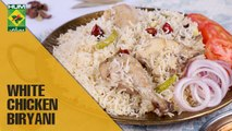 Quick & Easy White chicken biryani | Lazzat| Masala TV Shows | Samina Jalil
