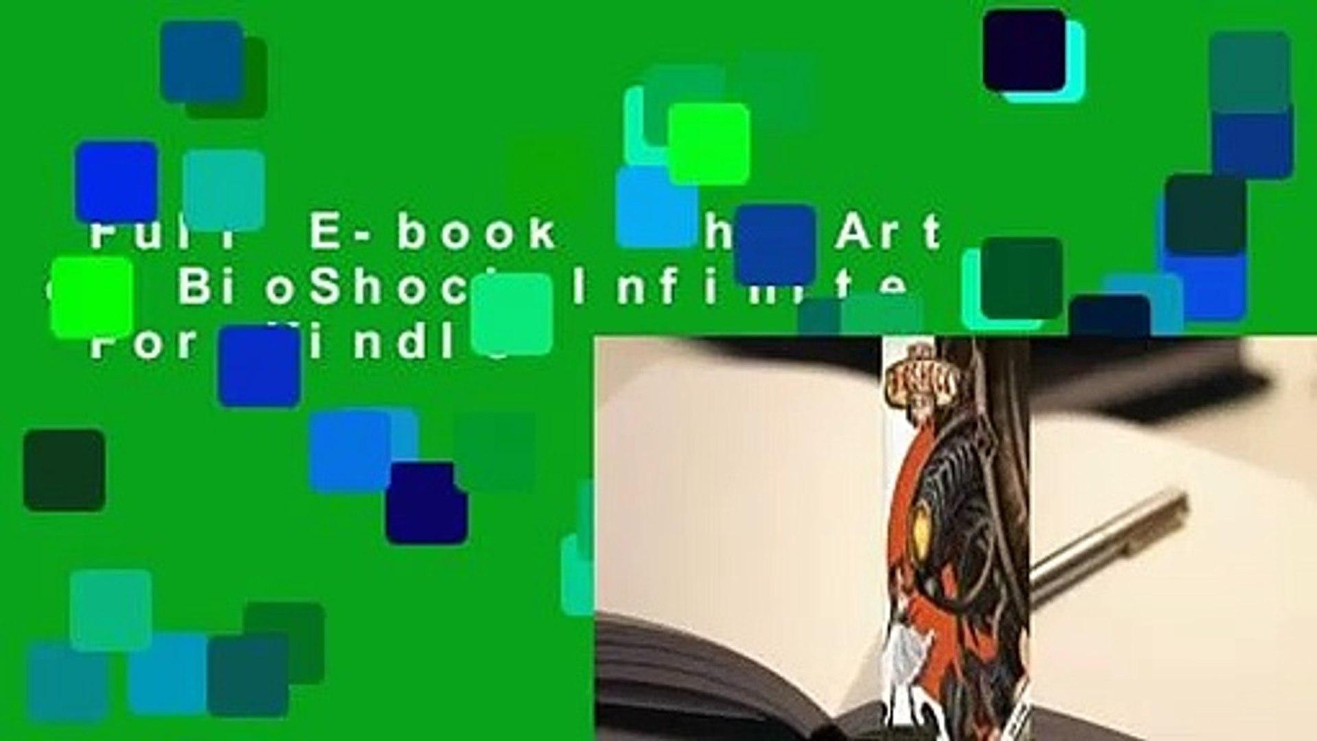 Full E Book The Art Of Bioshock Infinite For Kindle