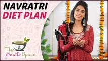 Lose Weight By Healthy Navratri Fasting - Navratri Special | The Health Space