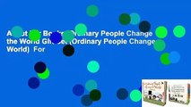 About For Books  Ordinary People Change the World Gift Set (Ordinary People Change World)  For