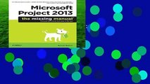 [Read] Microsoft Project 2013  The Missing Manual (Missing Manuals)  For Kindle