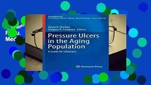 [Read] Pressure Ulcers in the Aging Population: A Guide for Clinicians (Aging Medicine)  For Online