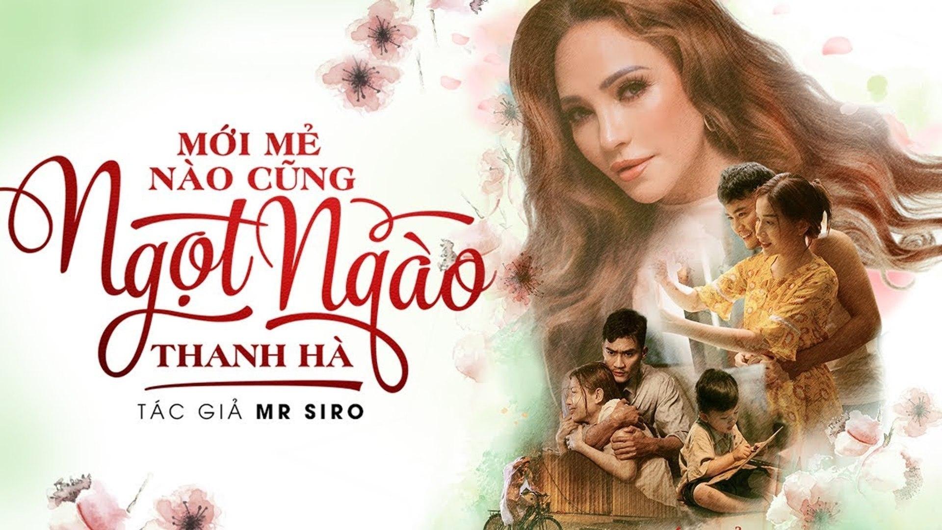 MỚI MẺ NÀO CŨNG NGỌT NGÀO (MMNCNN) - THANH HÀ - ST- MR.SIRO - OFFICIAL MUSIC VIDEO