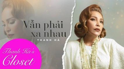 Vẫn Phải Xa Nhau - Thanh Hà ( ST Vương Anh Tú) - Lyrics Video