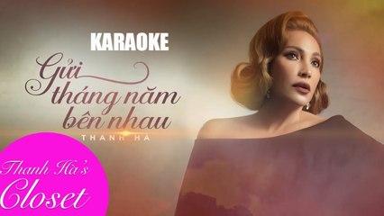Gửi tháng năm bên nhau (karaoke) - Thanh Hà