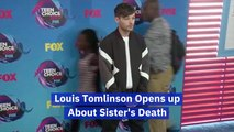 Louis Tomlinson Speaks On His Late Sister