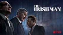 The Irishman Film avec Robert De Niro, Al Pacino et Joe Pesci