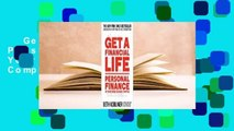 Get a Financial Life: Personal Finance in Your Twenties and Thirties Complete