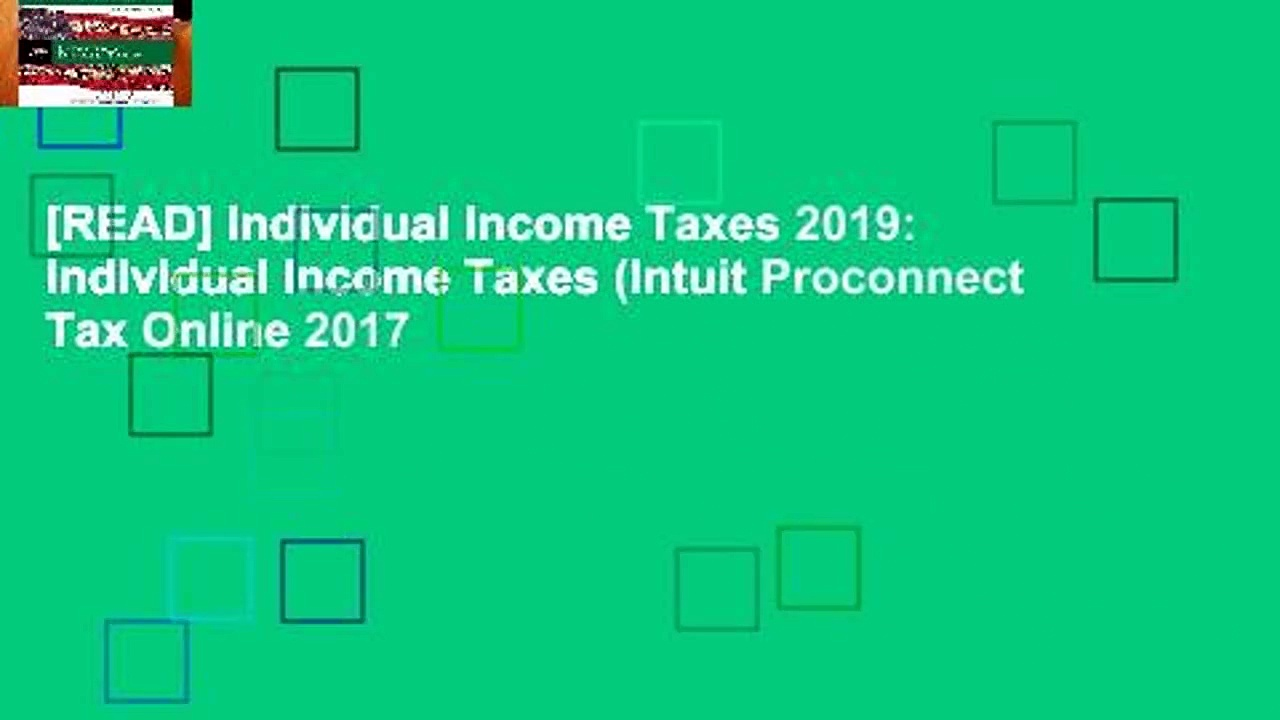 [READ] Individual Income Taxes 2019: Individual Income Taxes (Intuit Proconnect Tax Online 2017