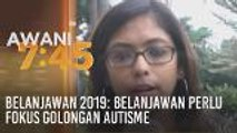 Belanjawan 2019: Belanjawan perlu fokus golongan autisme
