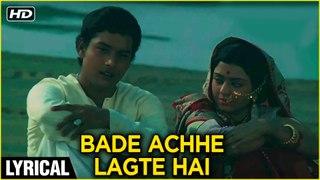 Bade Achhe Lagte Hai Lyrical | Balika Badhu | Sachin, Rajni Sharma R. D. Burman | Amit Kumar