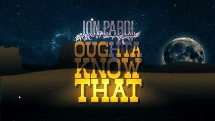 Jon Pardi - Oughta Know That