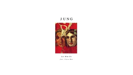 JUNG - Let Him Go