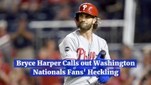 Bryce Harper Deals With Hecklers