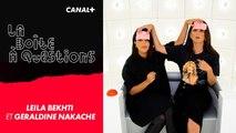 La Boîte à Questions de Leïla Bekhti et Géraldine Nakache – 27/09/2019