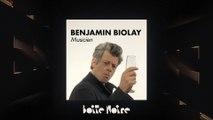 Benjamin Biolay   Boite Noire