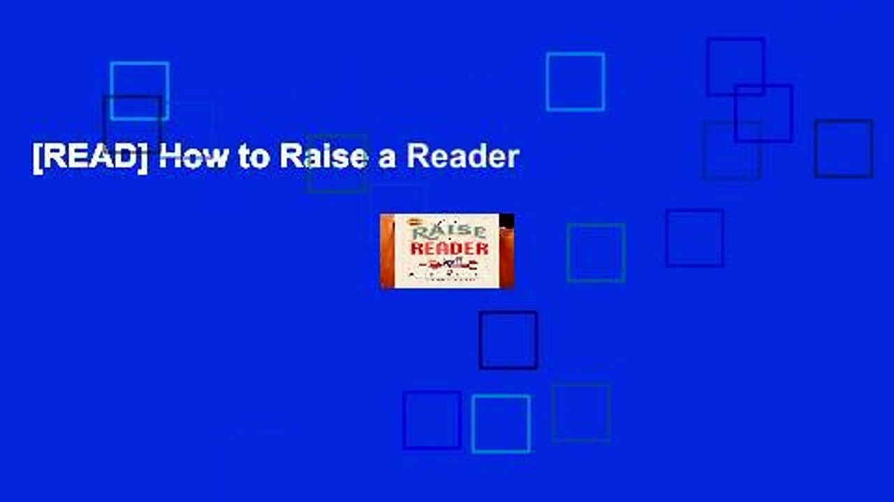 [READ] How to Raise a Reader