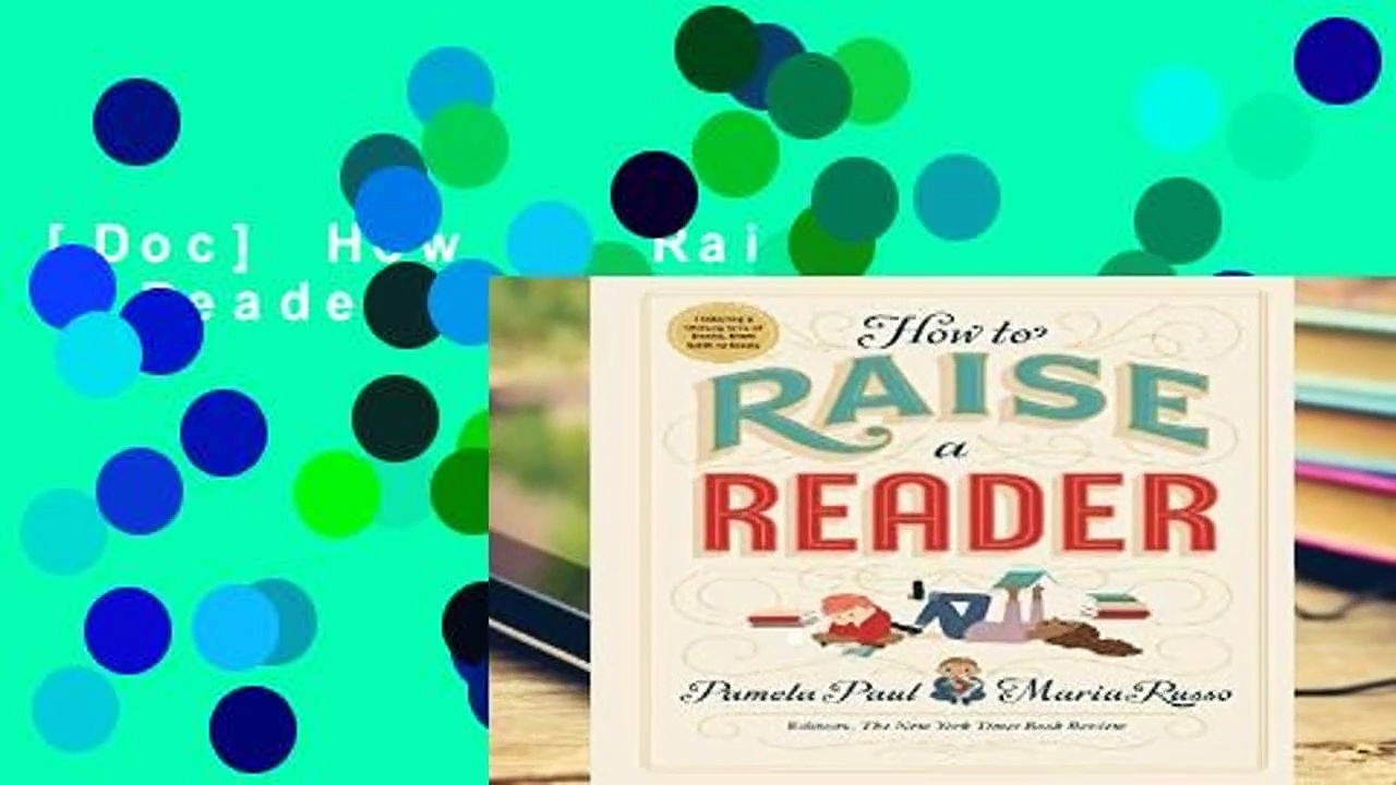 [Doc] How to Raise a Reader