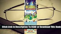 [Read] Indescribable: 100 Devotions for Kids About God and Science  For Trial