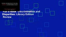 Full E-book  Discrimination and Disparities: Library Edition  Review