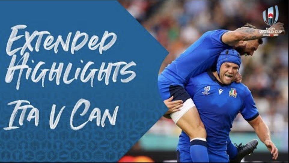 Extended Highlights : Italy v Canada – Rugby World Cup 2019