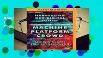 About For Books  Machine, Platform, Crowd: Harnessing Our Digital Future  Best Sellers Rank : #1