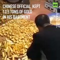Chinese official kept 13.5 tons of gold in his basement