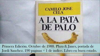 A la pata de palo. Camilo Jose Cela.