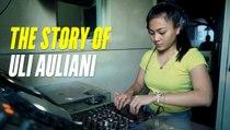 The Story of ULI AULIANI ,  Miss POPULAR Pioneer DJ Hunt 2019