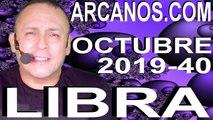 HOROSCOPO LIBRA ARCANOS.COM - 29 de septiembre a 5 de octubre de 2019 - Semana 2019-40