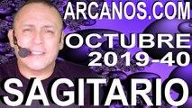 HOROSCOPO SAGITARIO ARCANOS.COM - 29 de septiembre a 5 de octubre de 2019 - Semana 2019-40