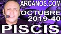 HOROSCOPO PISCIS ARCANOS.COM - 29 de septiembre a 5 de octubre de 2019 - Semana 2019-40