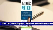Online Hashimoto's Protocol: A 90-Day Plan for Reversing Thyroid Symptoms and Getting Your Life